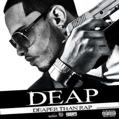 DEAP - DEAPER THAN RAP PROMO COVER