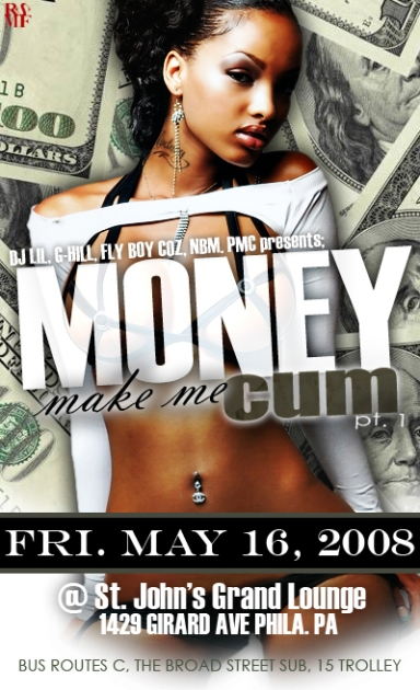 DJ LIL - MONEY MAKE ME CUM PARTY FLYER