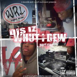DJ RL - DIS IZ WHUT I DEW COVER