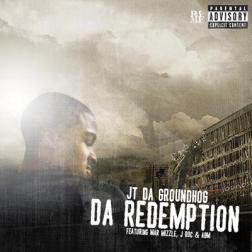 JT DA GROUNDHOG - DA REDEMPTION COVER