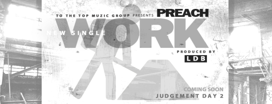 PREACH WORK SINGLE HEADER