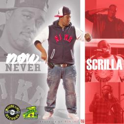 SCRILLA - ITS NOW OR NEVER COVER